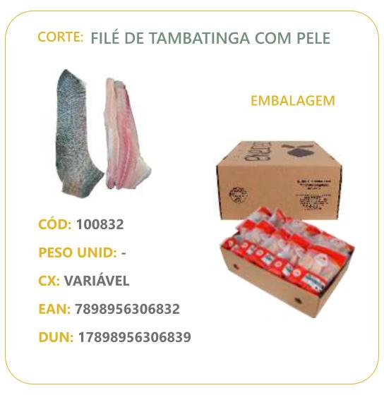 Corte: Filé de Tambatinga com pele